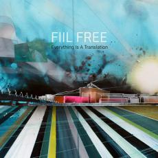 Lars Fiil FIIL FREE - Everything Is A Translation