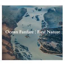 Ocean Fanfare - First Nature